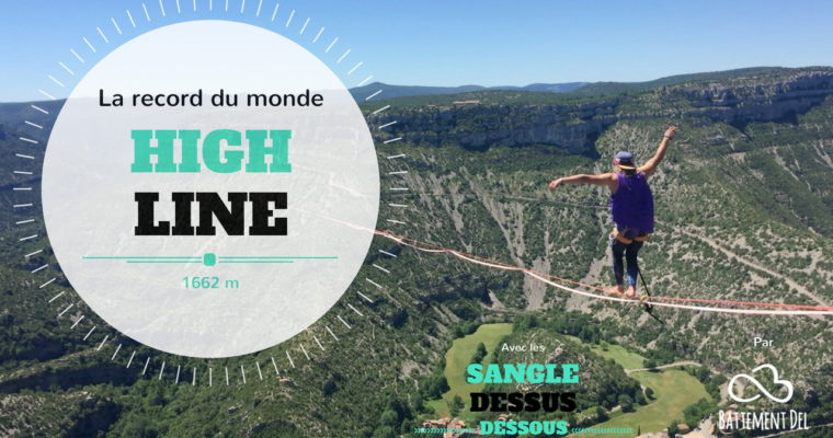 [Instant Outdoor] Record du monde de highline (1662 m)