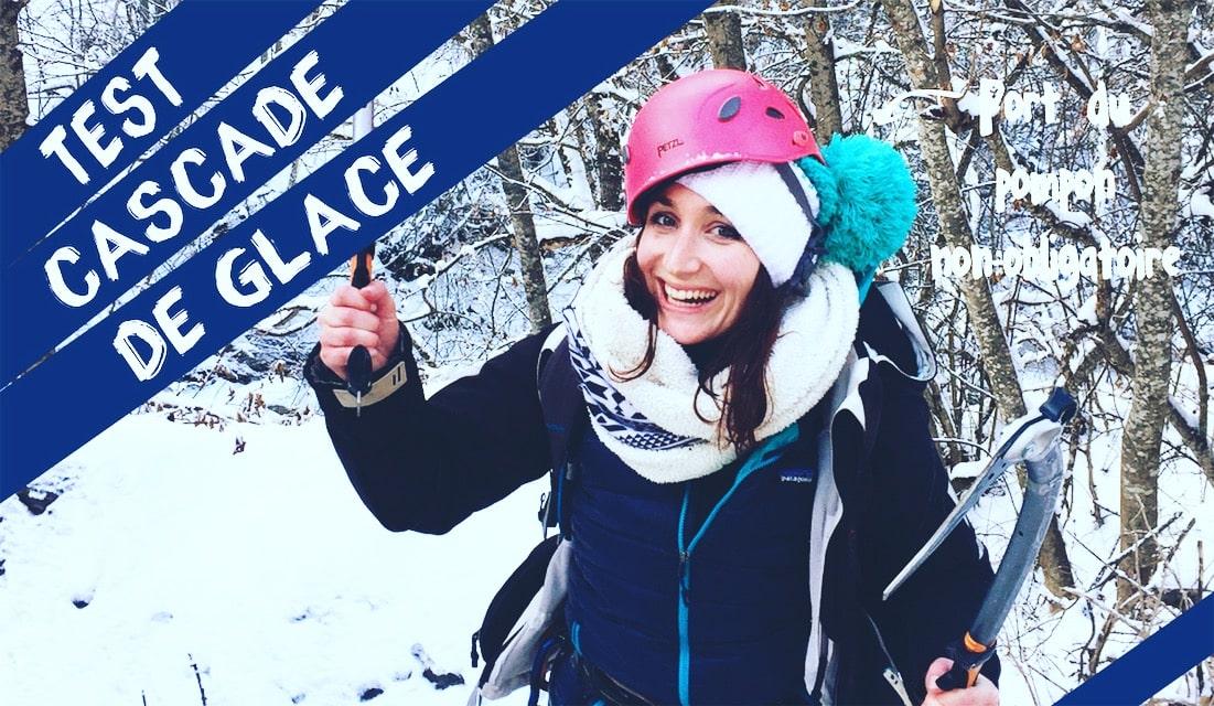 [Testé pour vous] La grimpe sur cascade de glace !